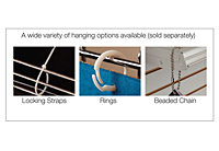 A Wide Variety of Hanging Options Available (Sold Separately)